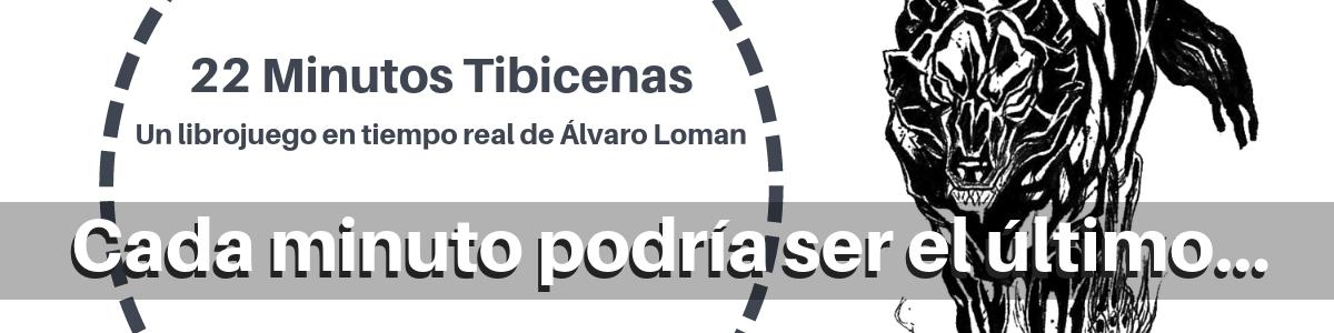 22 Minutos Tibicenas, Álvaro Loman